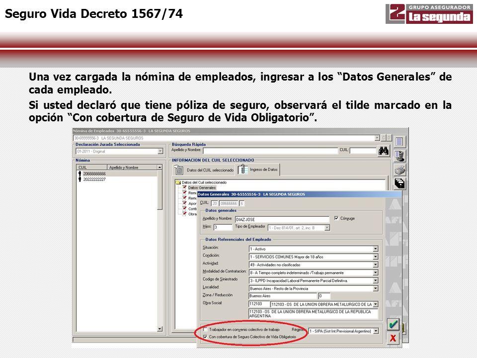 Seguro Vida Decreto 1567/74 Una vez cargada la nómina de empleados, ingresar a los Datos Generales de cada empleado.
