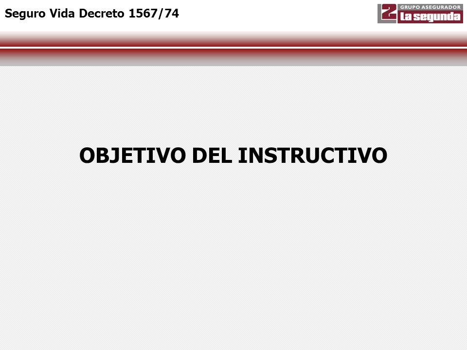 OBJETIVO DEL INSTRUCTIVO