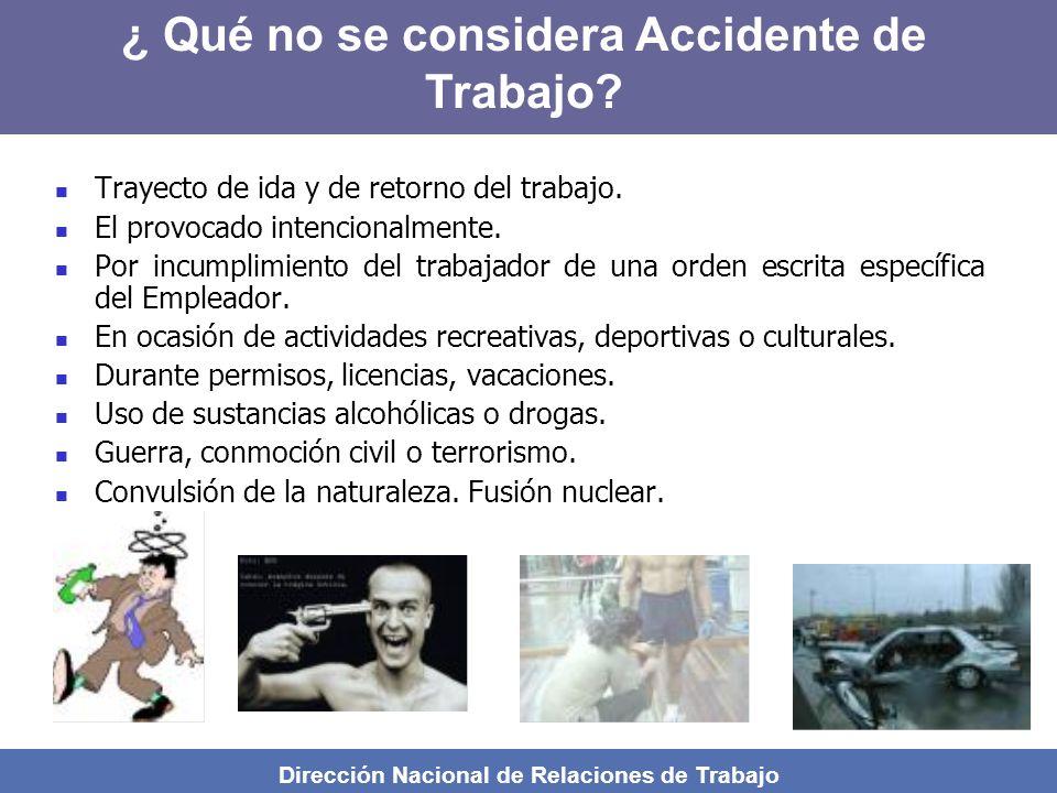 ¿ Qué no se considera Accidente de Trabajo