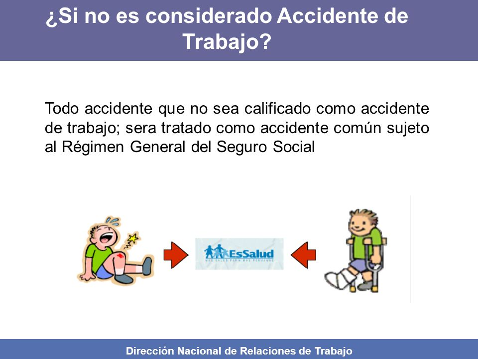 ¿Si no es considerado Accidente de Trabajo