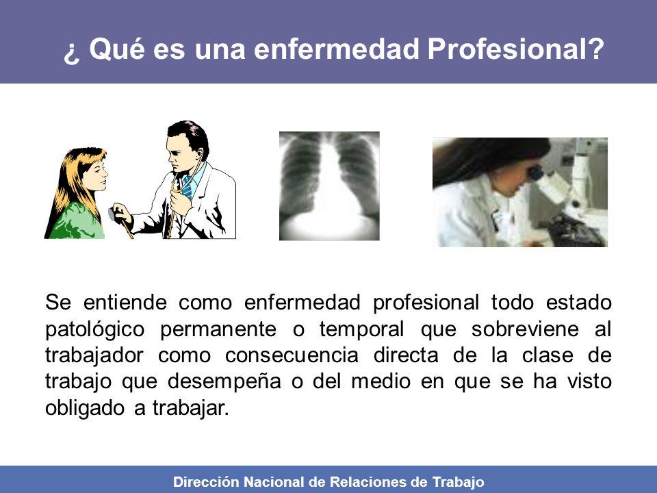 ¿ Qué es una enfermedad Profesional