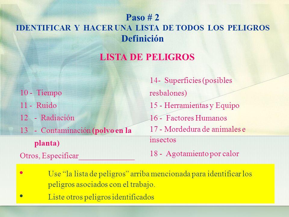 IDENTIFICAR Y HACER UNA LISTA DE TODOS LOS PELIGROS