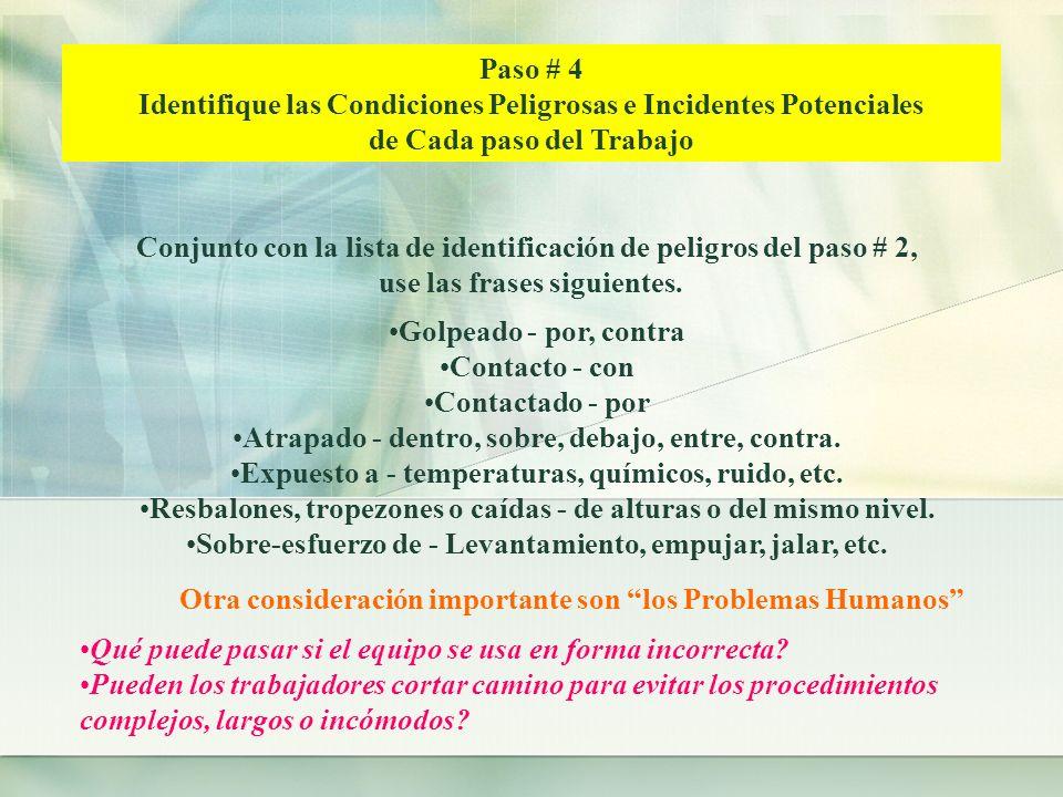 Identifique las Condiciones Peligrosas e Incidentes Potenciales