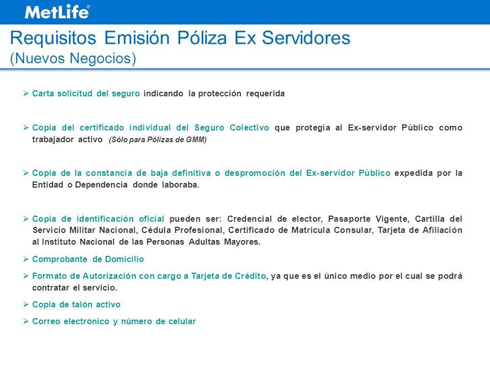 Requisitos Emisión Póliza Ex Servidores (Nuevos Negocios)