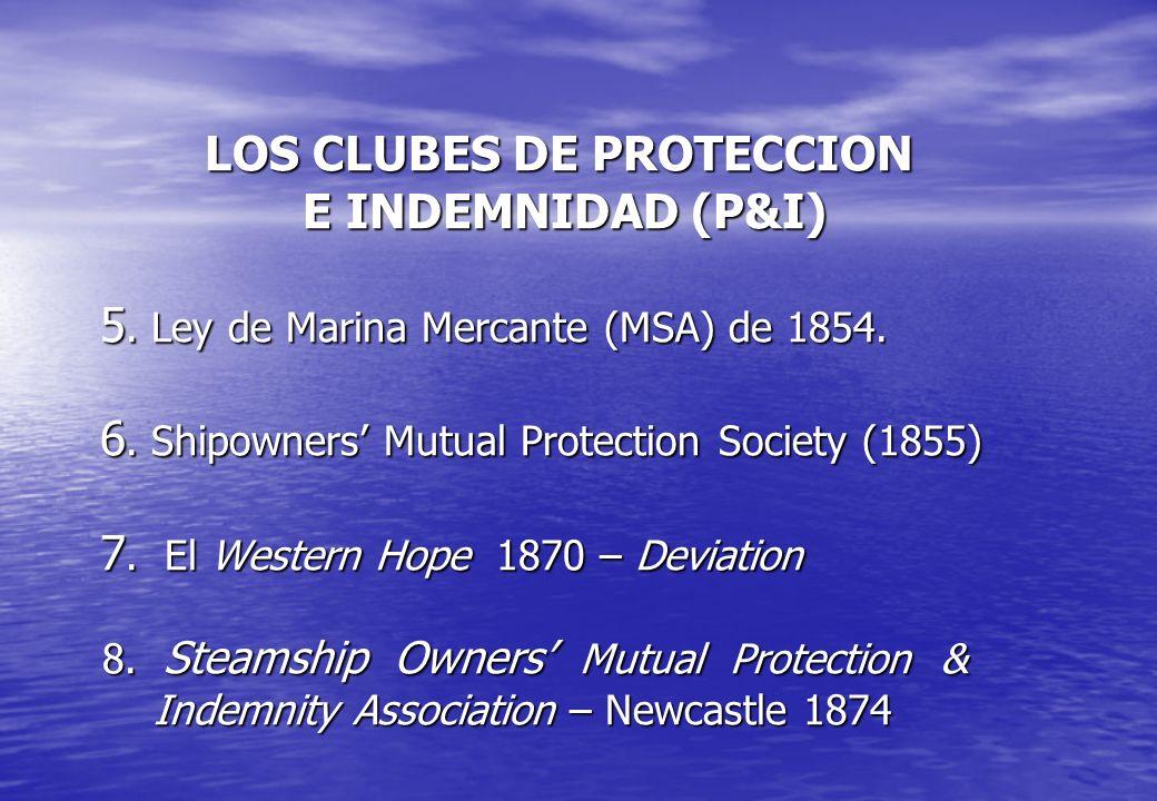 LOS CLUBES DE PROTECCION E INDEMNIDAD (P&I) 5
