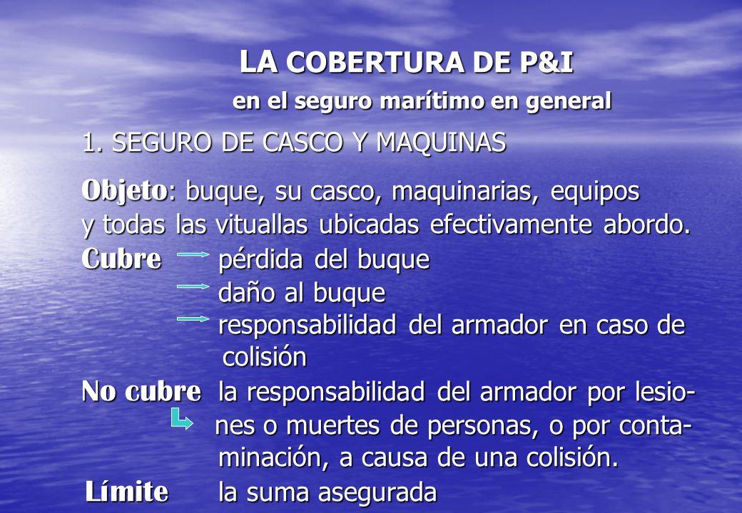 LA COBERTURA DE P&I en el seguro marítimo en general 1