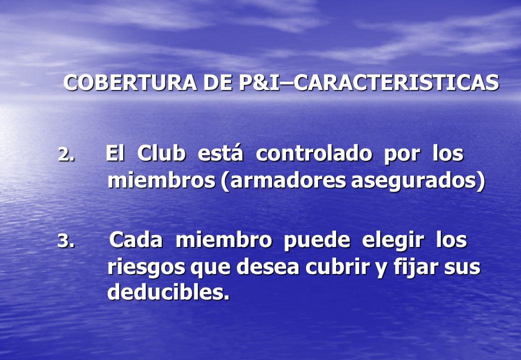 COBERTURA DE P&I–CARACTERISTICAS 2