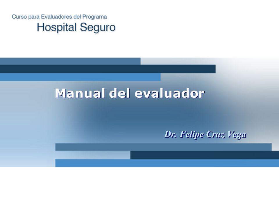 Manual del evaluador Dr. Felipe Cruz Vega