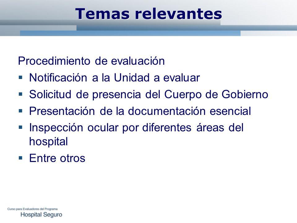 Temas relevantes Procedimiento de evaluación