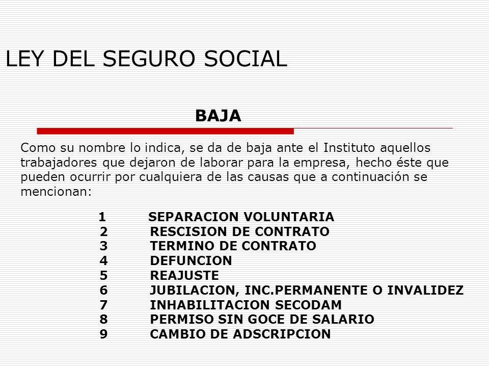 LEY DEL SEGURO SOCIAL BAJA