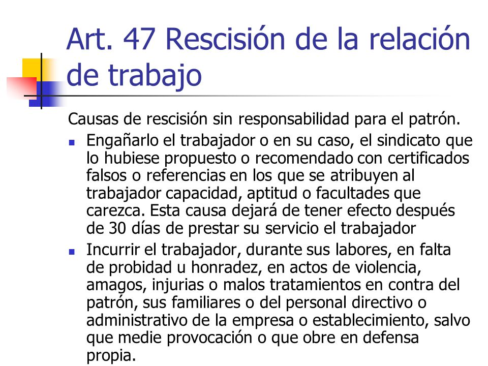 Art. 47 Rescisión de la relación de trabajo