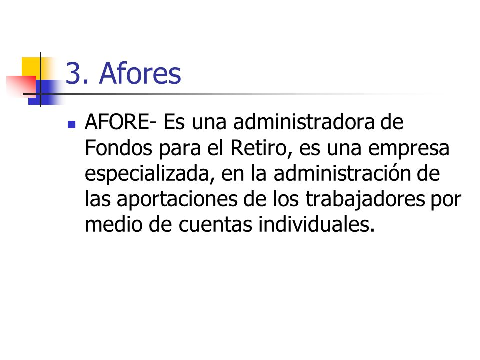 3. Afores