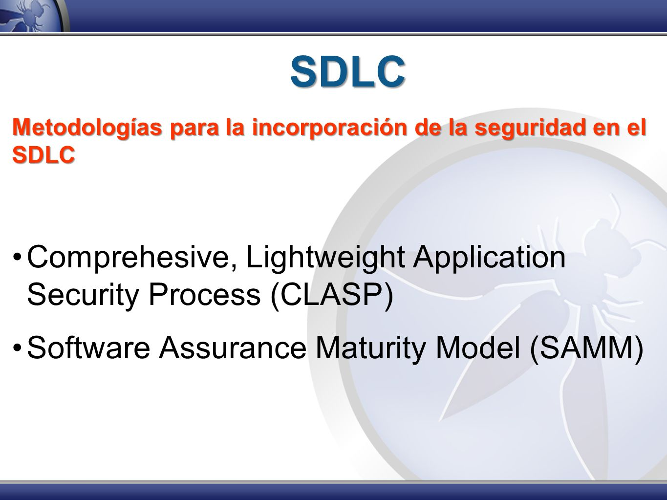 SDLC Comprehesive, Lightweight Application Security Process (CLASP)