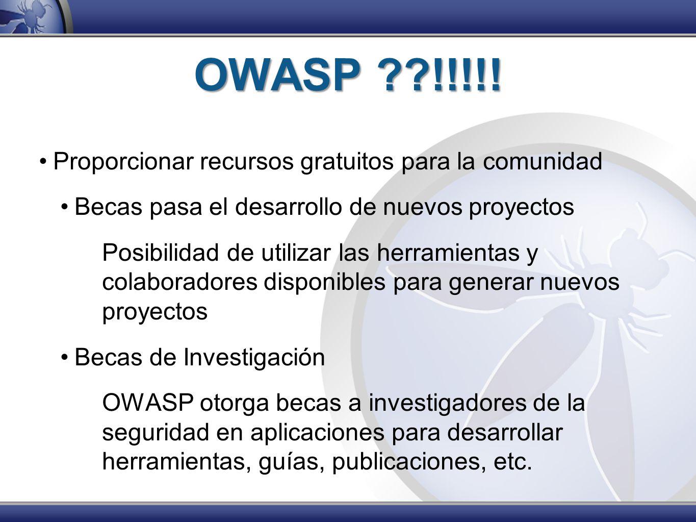 OWASP !!!!! Proporcionar recursos gratuitos para la comunidad