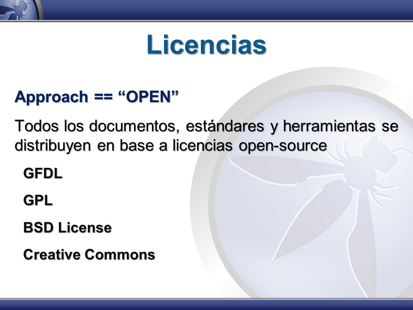 Licencias Approach == OPEN