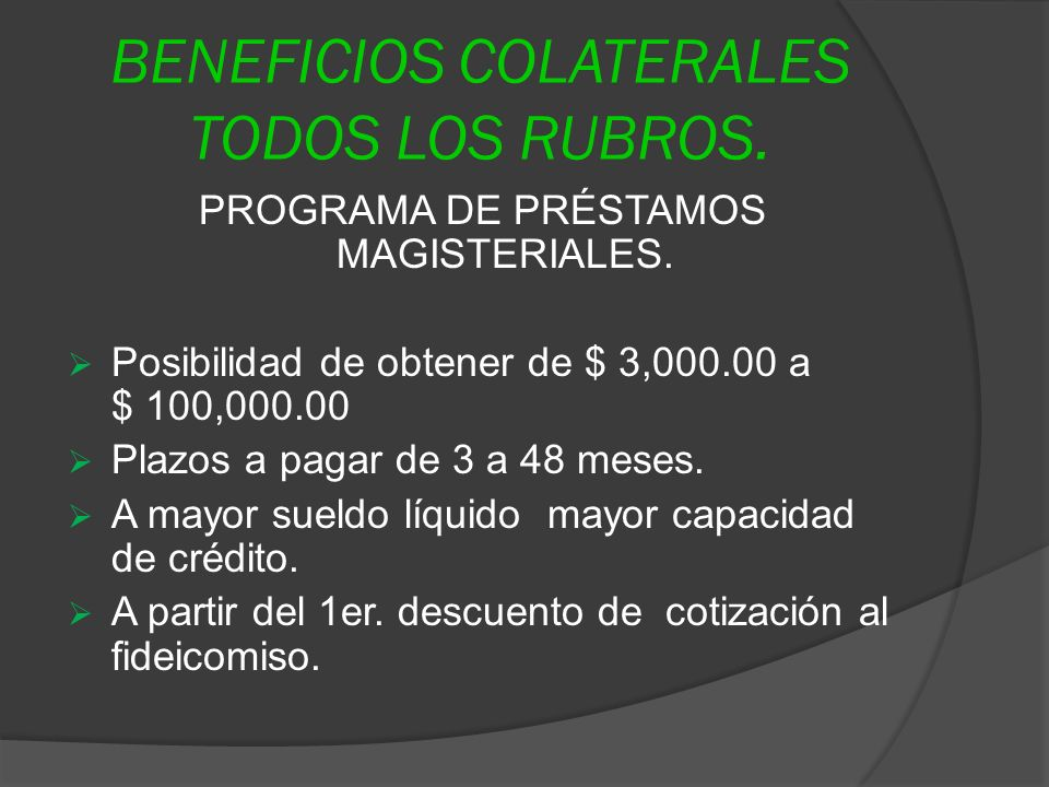 BENEFICIOS COLATERALES TODOS LOS RUBROS.