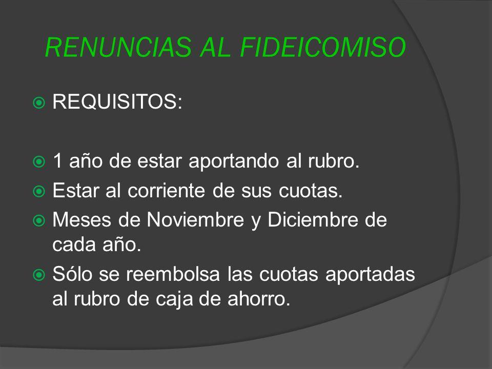 RENUNCIAS AL FIDEICOMISO