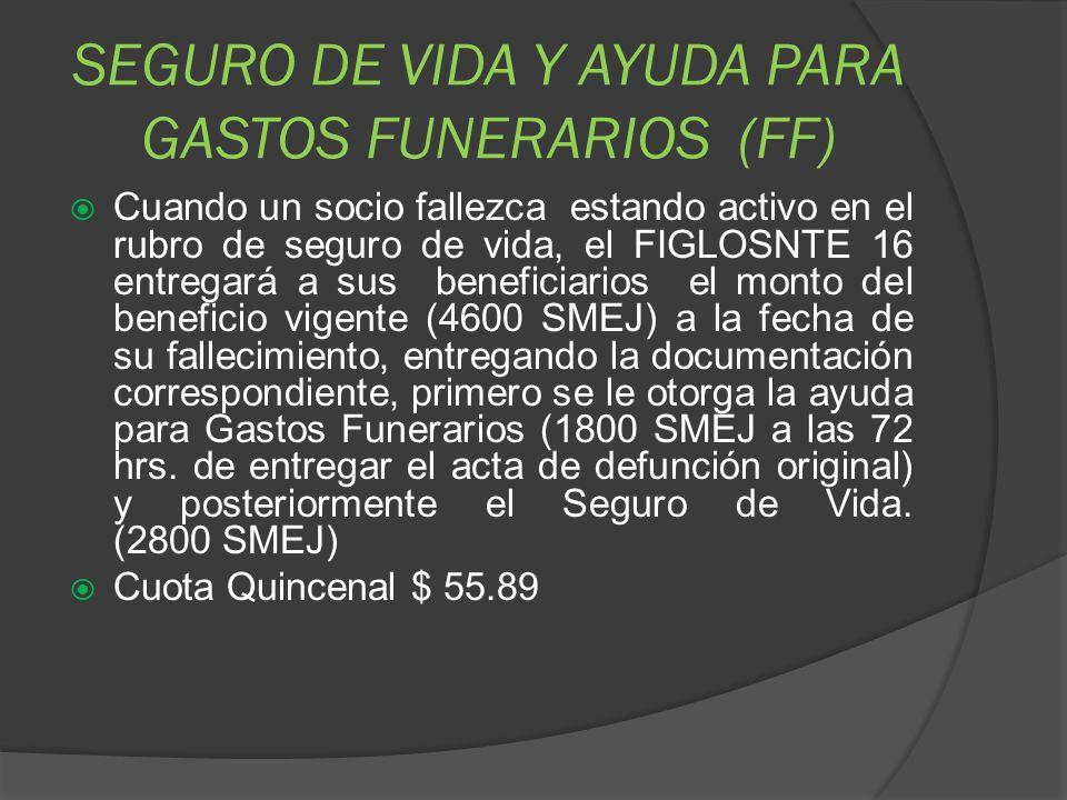 SEGURO DE VIDA Y AYUDA PARA GASTOS FUNERARIOS (FF)