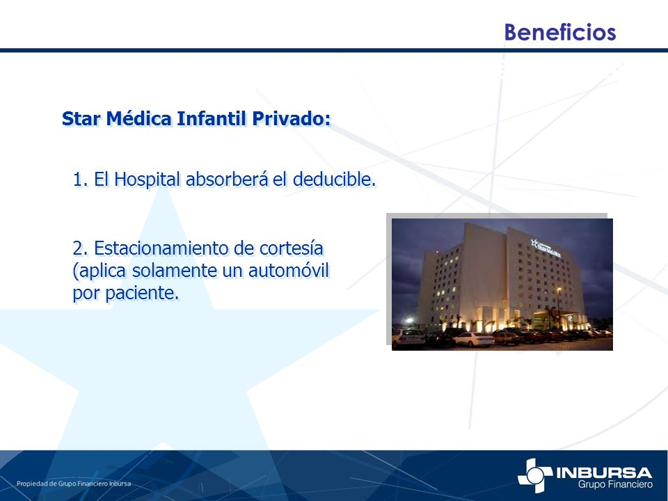 Beneficios Star Médica Infantil Privado: