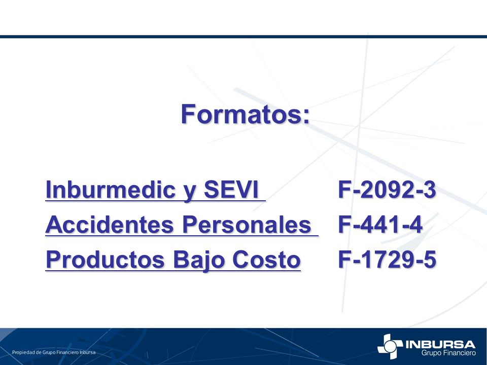 Formatos: Inburmedic y SEVI F-2092-3 Accidentes Personales F-441-4