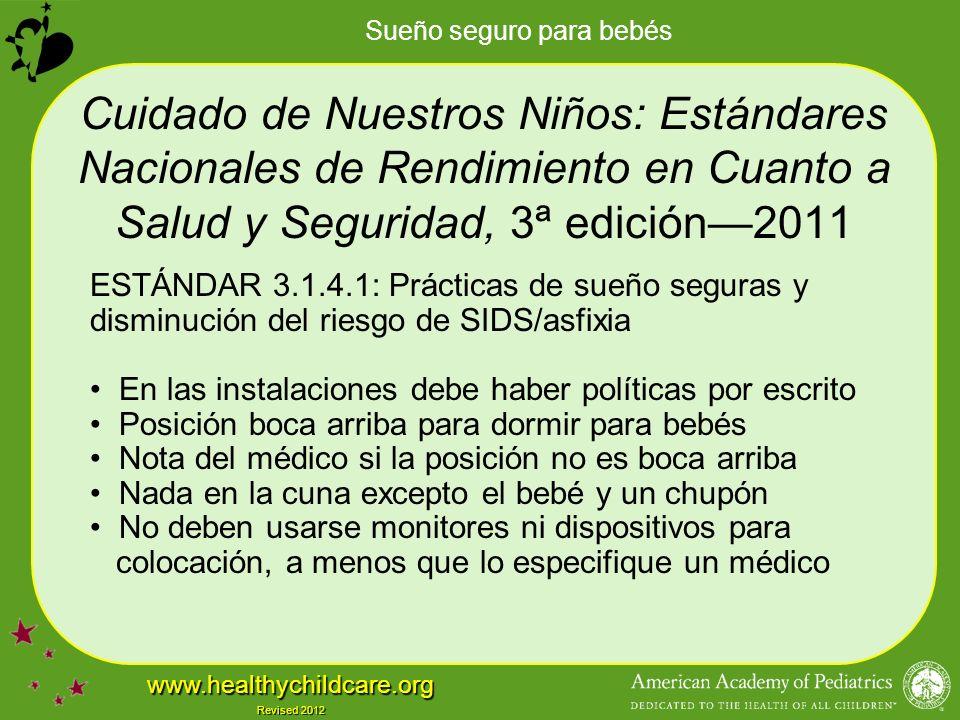 Cuidado de Nuestros Niños: Estándares Nacionales de Rendimiento en Cuanto a Salud y Seguridad, 3ª edición—2011