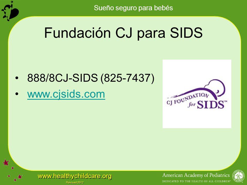 Fundación CJ para SIDS 888/8CJ-SIDS (825-7437) www.cjsids.com