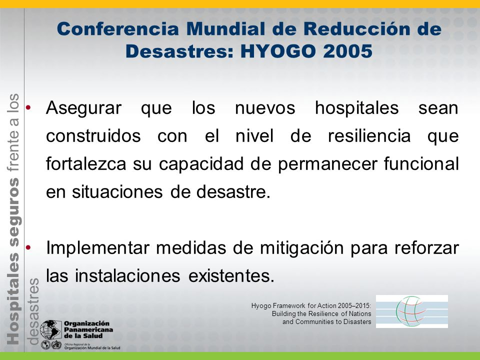 Conferencia Mundial de Reducción de Desastres: HYOGO 2005