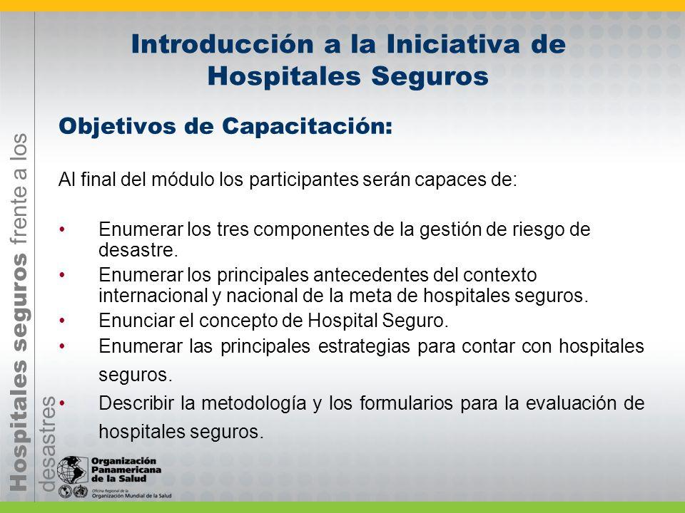 Introducción a la Iniciativa de Hospitales Seguros