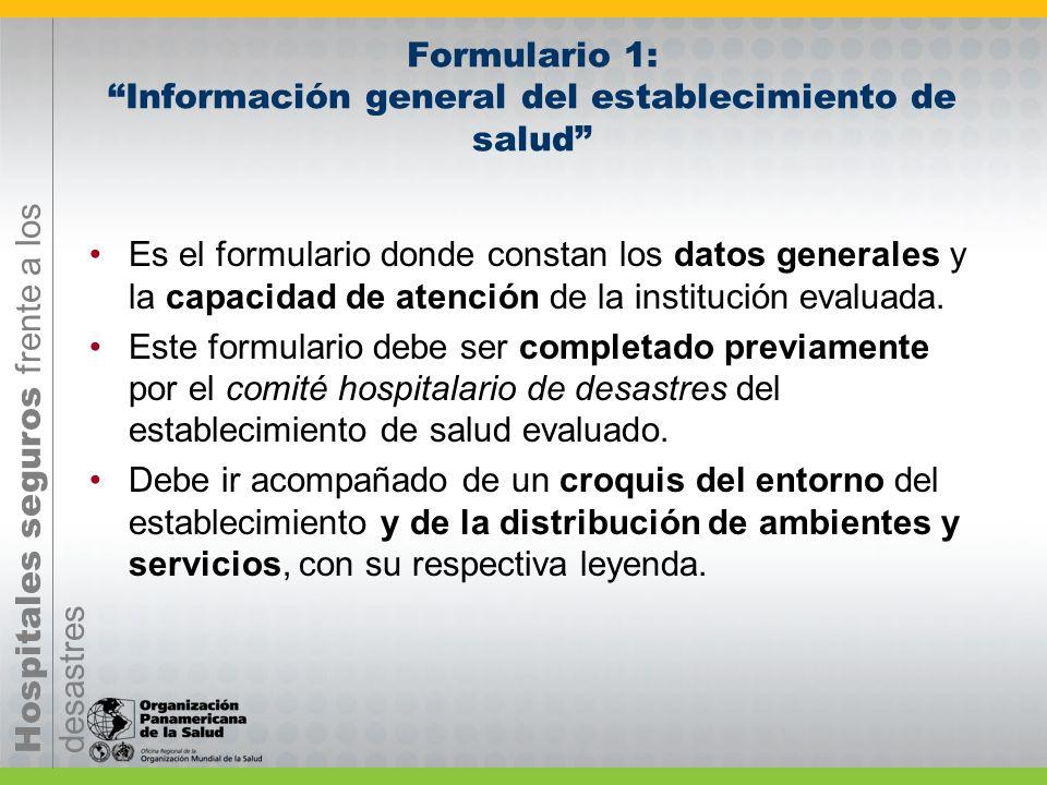 Formulario 1: Información general del establecimiento de salud
