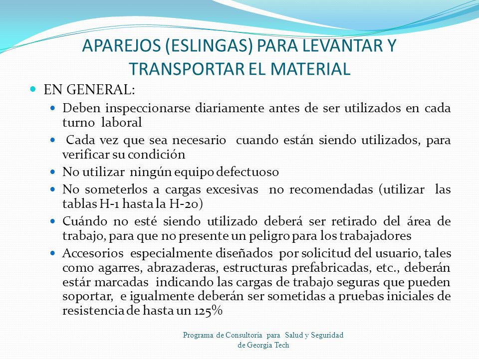 APAREJOS (ESLINGAS) PARA LEVANTAR Y TRANSPORTAR EL MATERIAL