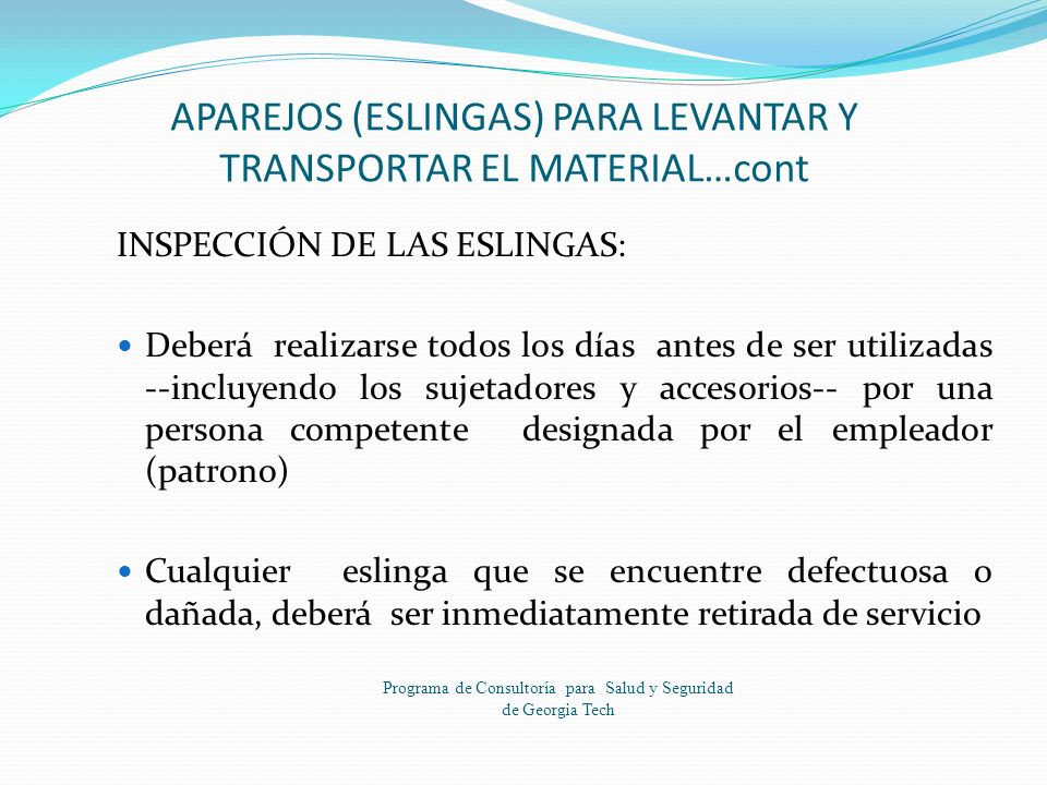 APAREJOS (ESLINGAS) PARA LEVANTAR Y TRANSPORTAR EL MATERIAL…cont