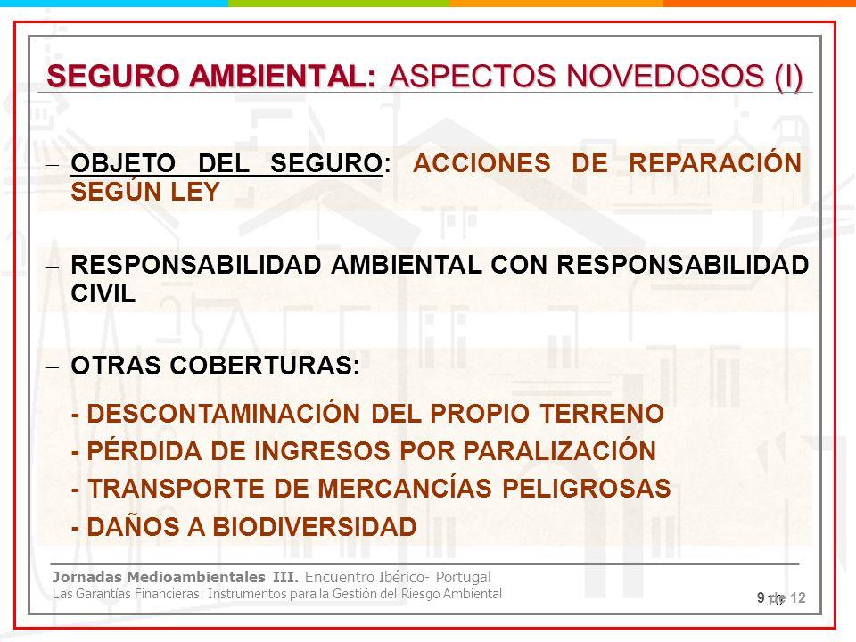 SEGURO AMBIENTAL: ASPECTOS NOVEDOSOS (I)