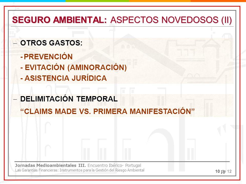 SEGURO AMBIENTAL: ASPECTOS NOVEDOSOS (II)