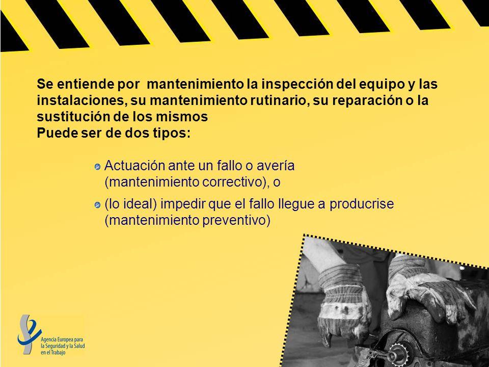 Se entiende por mantenimiento la inspección del equipo y las instalaciones, su mantenimiento rutinario, su reparación o la sustitución de los mismos Puede ser de dos tipos: