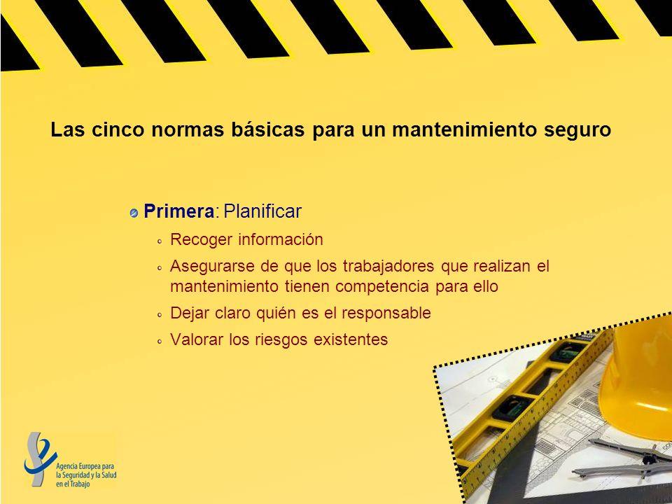 Las cinco normas básicas para un mantenimiento seguro