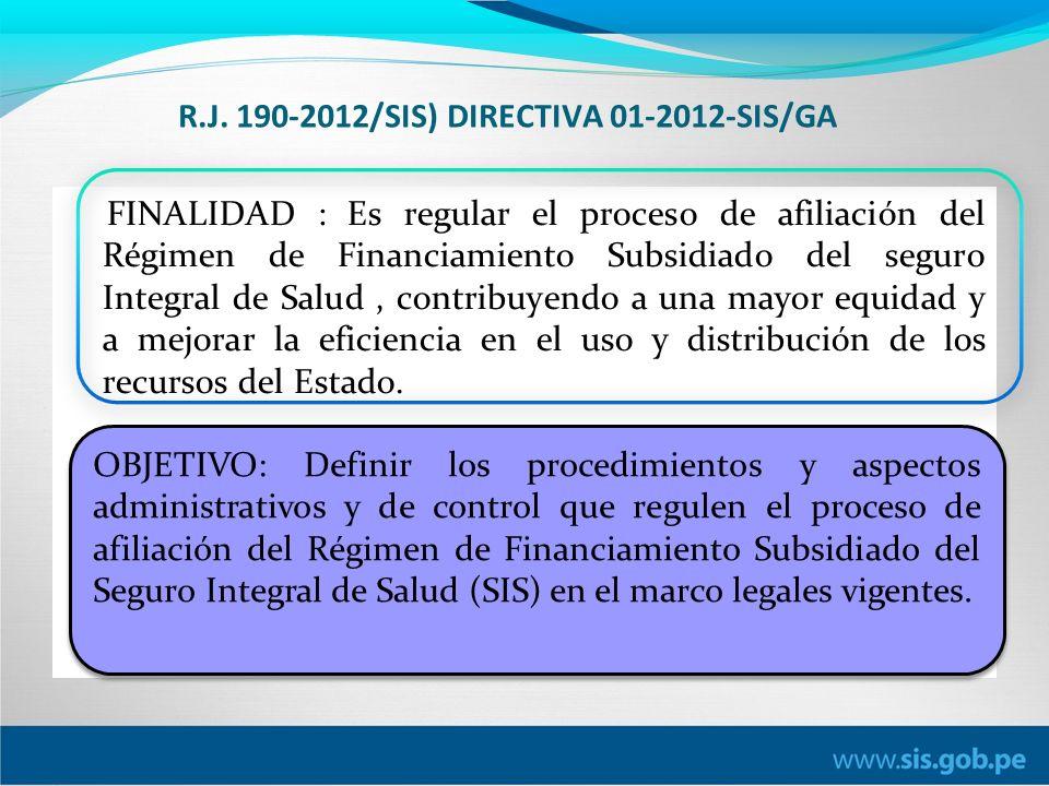 R.J. 190-2012/SIS) DIRECTIVA 01-2012-SIS/GA