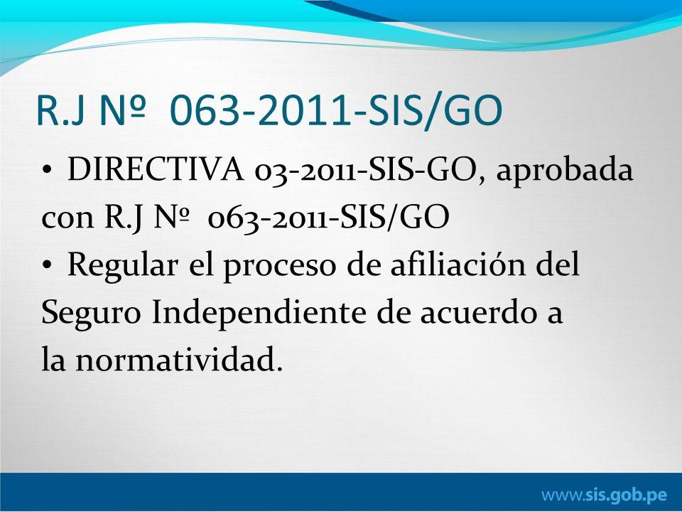 R.J Nº 063-2011-SIS/GO DIRECTIVA 03-2011-SIS-GO, aprobada