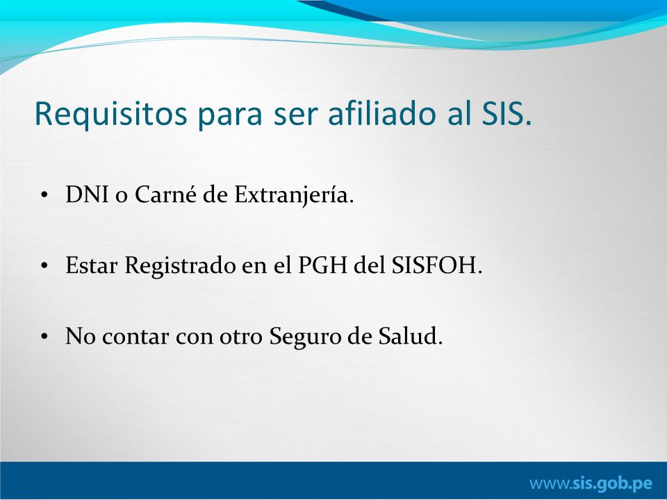 Requisitos para ser afiliado al SIS.