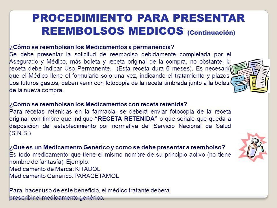 PROCEDIMIENTO PARA PRESENTAR REEMBOLSOS MEDICOS (Continuación)