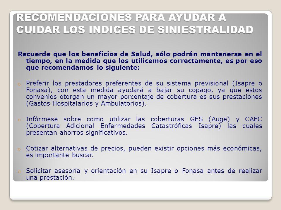 RECOMENDACIONES PARA AYUDAR A CUIDAR LOS INDICES DE SINIESTRALIDAD
