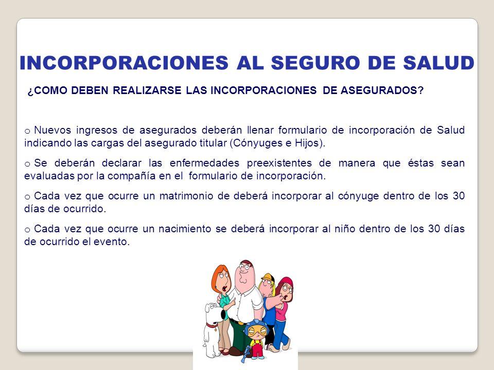 INCORPORACIONES AL SEGURO DE SALUD