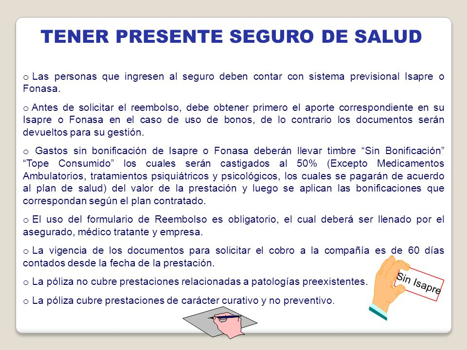 TENER PRESENTE SEGURO DE SALUD