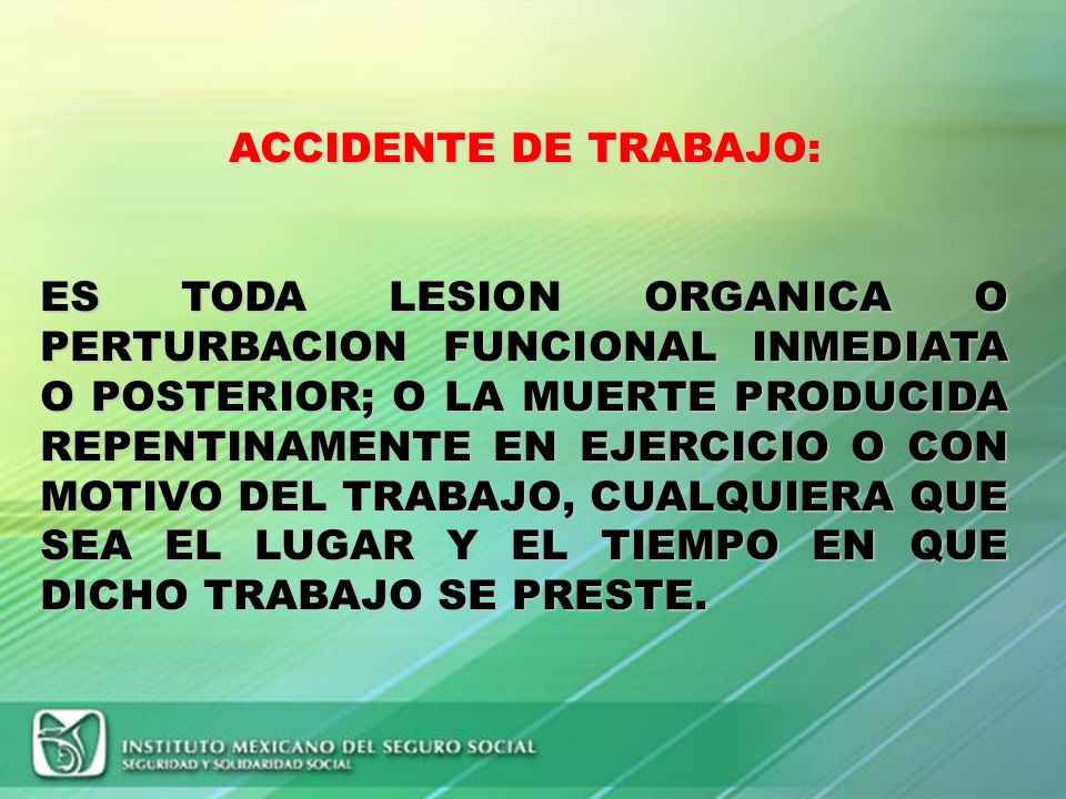 ACCIDENTE DE TRABAJO: