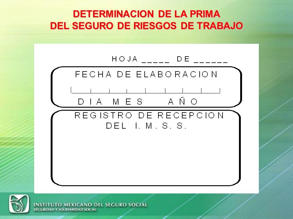 DETERMINACION DE LA PRIMA DEL SEGURO DE RIESGOS DE TRABAJO