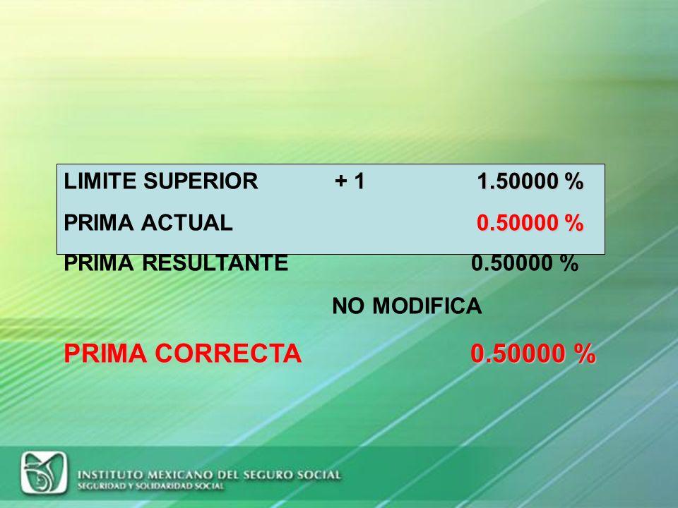 PRIMA CORRECTA 0.50000 % LIMITE SUPERIOR + 1 1.50000 %