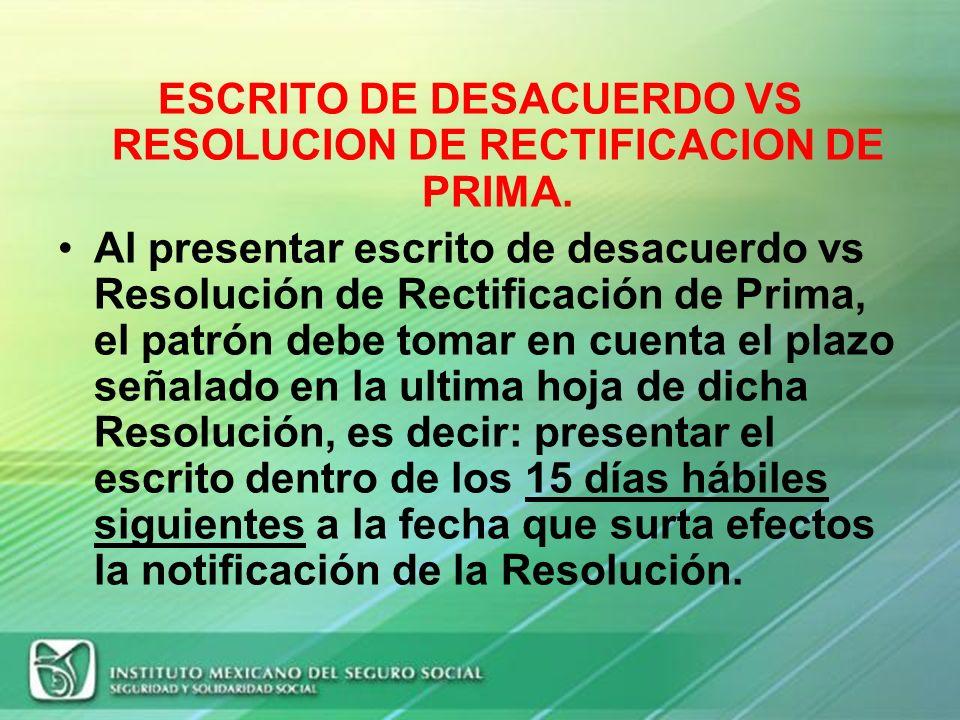 ESCRITO DE DESACUERDO VS RESOLUCION DE RECTIFICACION DE PRIMA.