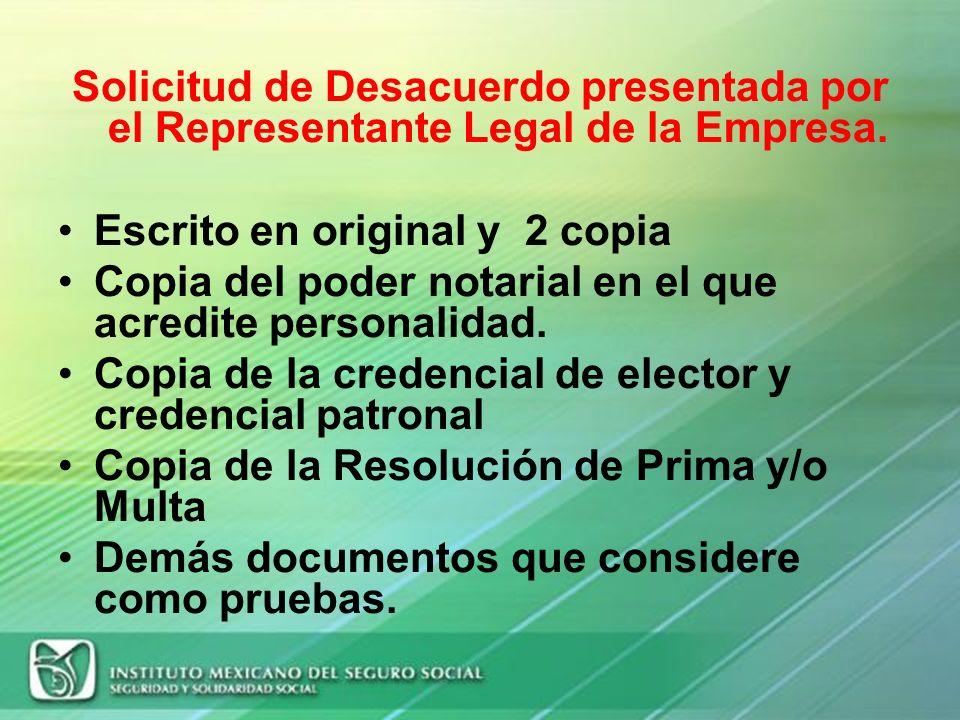 Solicitud de Desacuerdo presentada por el Representante Legal de la Empresa.