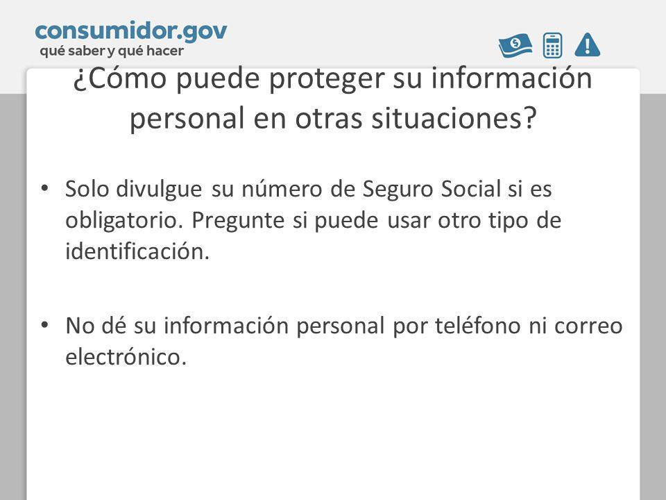 ¿Cómo puede proteger su información personal en otras situaciones