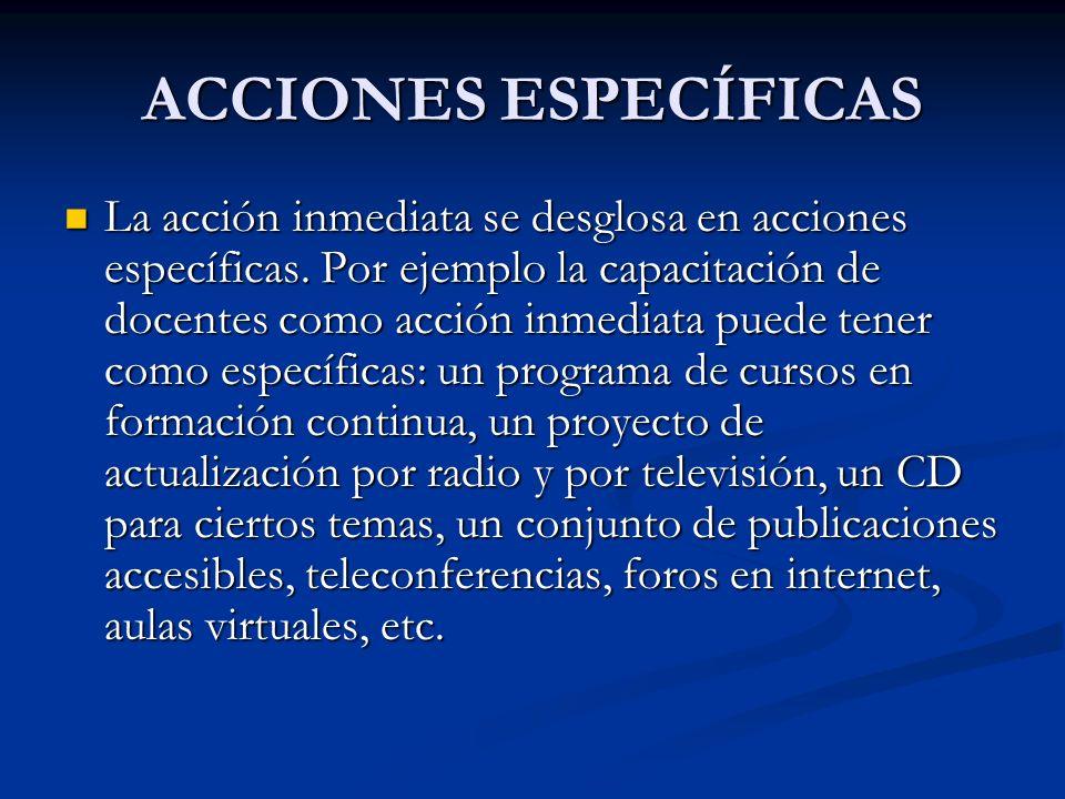 ACCIONES ESPECÍFICAS