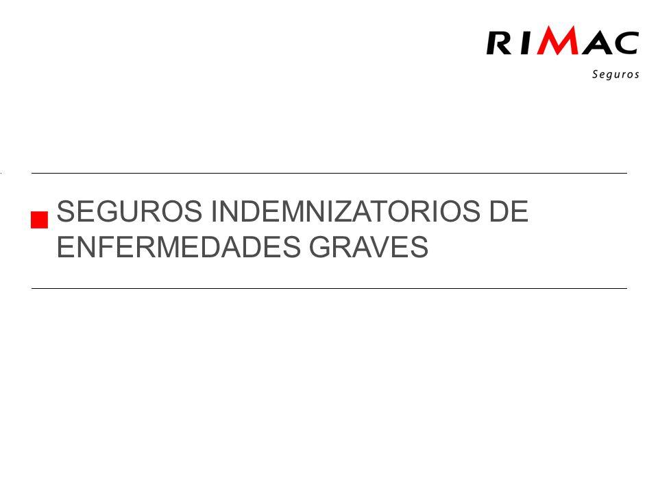 SEGUROS INDEMNIZATORIOS DE ENFERMEDADES GRAVES